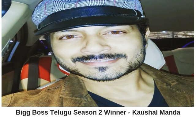 Bigg Boss Telugu Season 2 Winner - Kaushal Manda