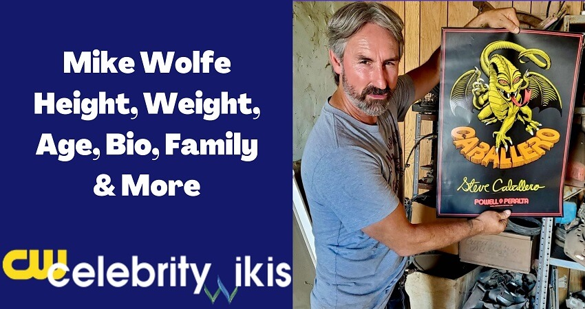 Mike Wolfe Height, Weight, Age, Bio, Family & More